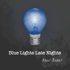 "Thumbnail image for Paul Baker – ""Blue Lights Late Nights"""