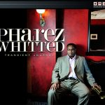 Post image for Pharez Whitted CD Release Party This Wednesday at Bungalow Jazz