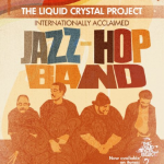 Post image for PBJ & Jazz Series features Jazz-Hop of Liquid Crystal Project
