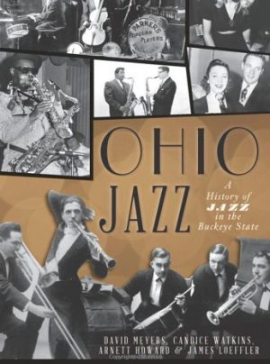 "Post image for New Book: ""Ohio Jazz: A History of Jazz in the Buckeye State"""