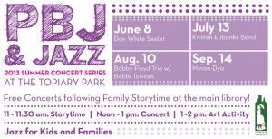 Post image for Jazz Arts Group Announces 2013 PBJ & Jazz Summer Concert Series