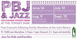 Post image for PBJ & Jazz Summer Concert Series 2014