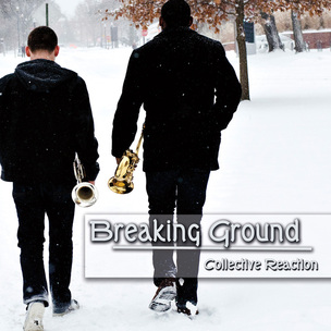 Post image for Collective Reaction – Breaking Ground