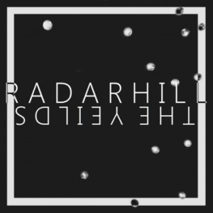 "Post image for Radarhill – ""The Yeilds"""