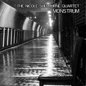 Post image for The Nicole Sherburne Quartet – Monstrum