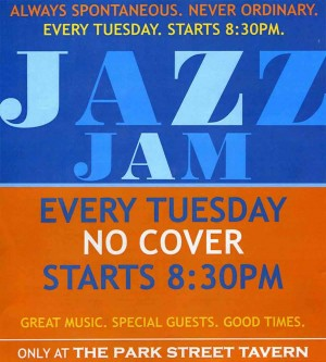 Post image for Park Street Tavern Tuesday Jazz Jam Celebrates 10 Years