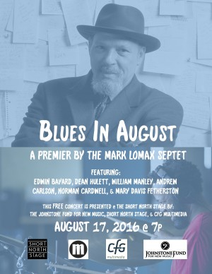 Post image for Blues in August: Mark Lomax Septet at Short North Stage
