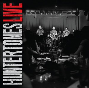 Post image for Huntertones – Live To Be Released September 30