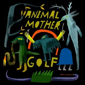 Post image for Animal Mother – Golf