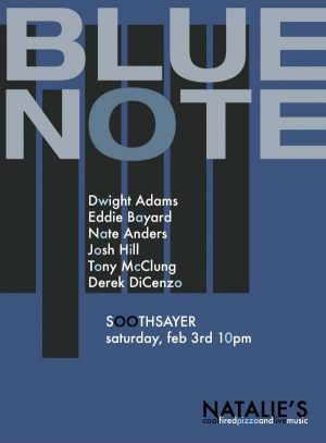 Post image for Soothsayer Blue Note Tribute at Natalie's