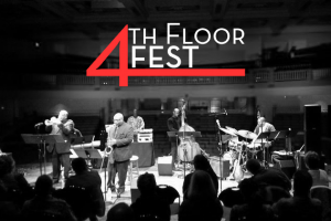 Post image for 4th Floor Fest at the Jazz Academy