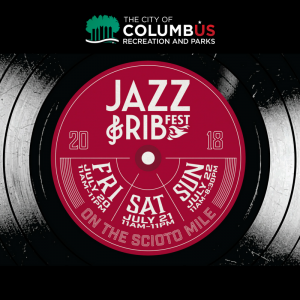 Post image for 2018 Columbus Jazz & Rib Festival
