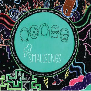 Post image for Review: Small Songs – One After Another, After Another, After Another
